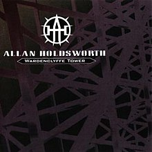 Allan Holdsworth - 1992 - Wardenclyffe Tower.jpg