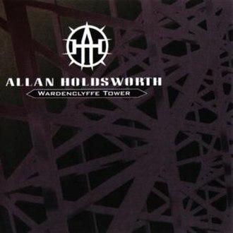Wardenclyffe Tower (album) - Image: Allan Holdsworth 1992 Wardenclyffe Tower
