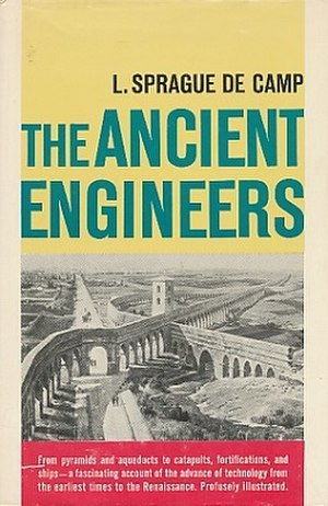 The Ancient Engineers - First edition