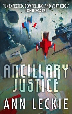 Ann Leckie - Ancillary Justice.jpeg