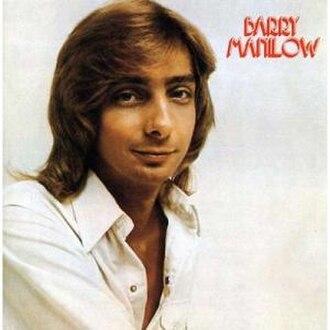 Barry Manilow (1973 album) - Image: Barry manilow I reissue