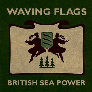 Waving Flags - Image: Brit sea power waving
