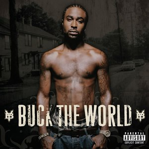 Buck the World - Image: Buck The World