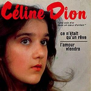 Ce n'était qu'un rêve - Image: Celine Dion Ce Netait Quun Re 125278
