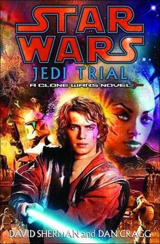 Jedi Trial - Image: Cover Jedi Trial Novel by Sherman&Cragg