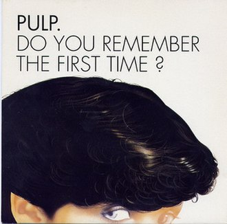 Do You Remember the First Time? - Image: Do You Remember the First Time Single