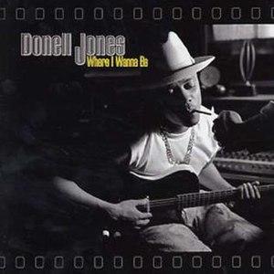 Where I Wanna Be (Donell Jones album) - Image: Donell Jones Where I Wanna Be