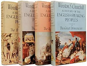 A History of the English-Speaking Peoples - First editions of the four volumes published 1956–58 by Cassell