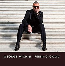 Feeling Good by George Michael.jpg