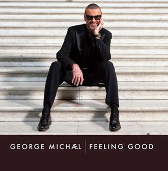 Feeling Good - Image: Feeling Good by George Michael