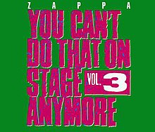 Frank Zappa, You Can't Do That On Stage Anymore 3.jpg