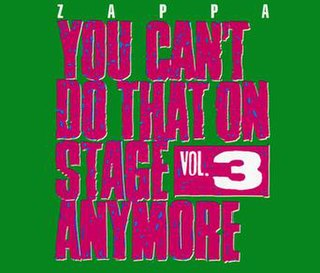 <i>You Cant Do That on Stage Anymore, Vol. 3</i> 1989 live album by Frank Zappa
