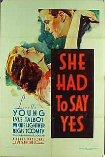 <i>She Had to Say Yes</i> 1933 film by Busby Berkeley, George Amy