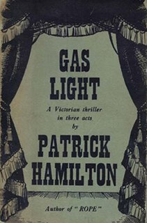 <i>Gas Light</i> 1938 play by the British dramatist Patrick Hamilton