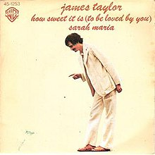 How Sweet It Is (To Be Loved by You) - James Taylor.jpg