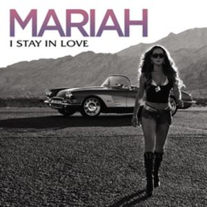 I Stay in Love - Image: I Stay in Love Mariah Carey