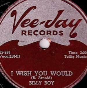 I Wish You Would (Billy Boy Arnold song) - Image: I Wish You Would single cover
