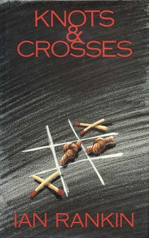 Knots and Crosses - First edition