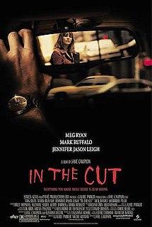 <i>In the Cut</i> (film) 2003 film by Jane Campion