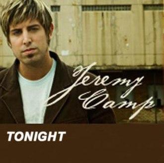 Tonight (Jeremy Camp song) - Image: Jeremycamp tonight
