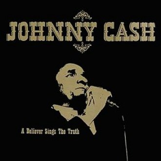 A Believer Sings the Truth - Image: Johnny Cash A Believer Singsthe Truth
