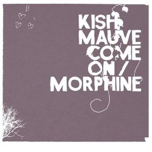 Come On (Kish Mauve song) - Image: Kish Mauve Come On