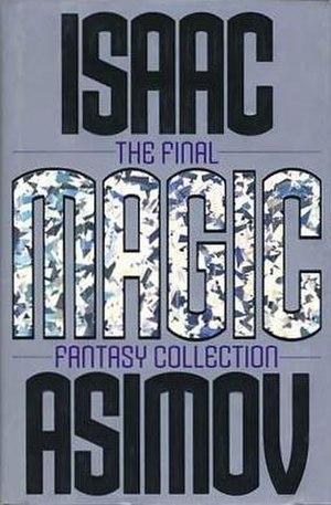 Magic (Asimov book) - First edition (publ. Harper Prism)