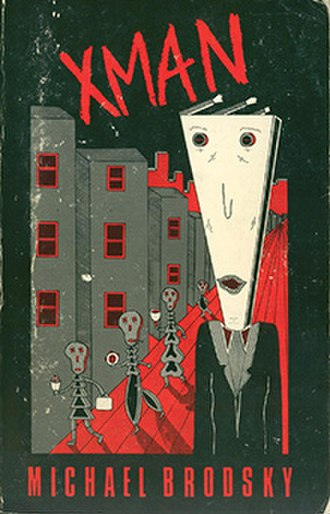 Xman - Cover of the 1st edition