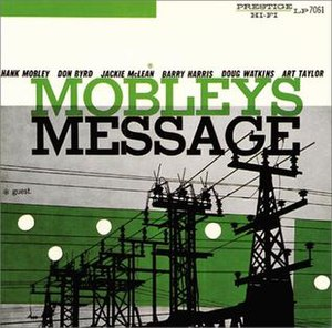 Mobley's Message - Image: Mobley's Message