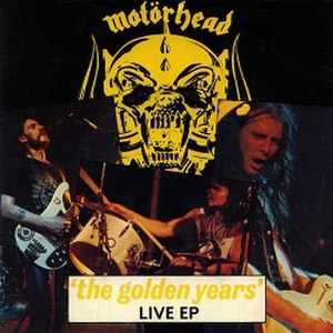 The Golden Years (EP) - Image: Motörhead The Golden Years live EP