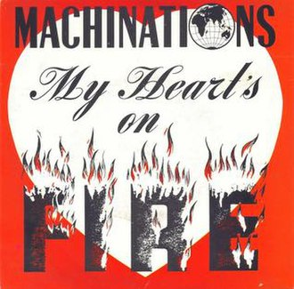 My Heart's On Fire - Image: My Heart's on Fire by Machinations