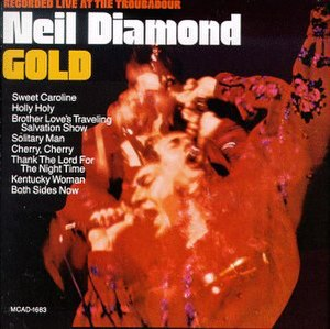 Gold: Recorded Live at the Troubadour - Image: Neil diamond gold