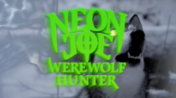 Neon Joe, Werewolf Hunter.png