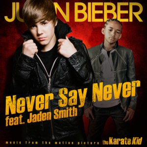 Never Say Never (Justin Bieber song) - Image: Neversayneverbieber