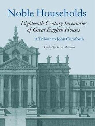 John Cornforth (historian) - Noble Households edited by Tessa Murdoch