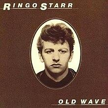 Old Wave (Ringo Starr album - cover art).jpg