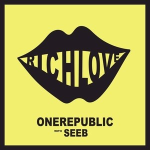 Rich Love - Image: One Republic and Seeb Rich Love