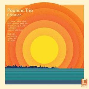 Poulenc Trio - Image: Poulenc Trio Creation Album Cover