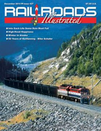 Railroads Illustrated - Final monthly edition, December 2014