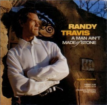 Randy Travis - A Man Aint Made of Stone single cover.png