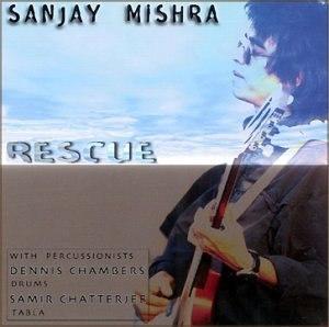 Rescue (Sanjay Mishra album) - Image: Rescue Sanjay Mishra album