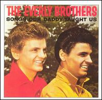 Songs Our Daddy Taught Us - Image: Songs Our Daddy Taught Us