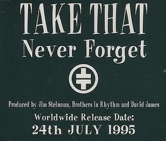 Never Forget (Take That song) - Image: Take that never forget promo cd single