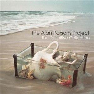 The Definitive Collection (Alan Parsons album) - Image: The Alan Parsons Project The Definitive Collection