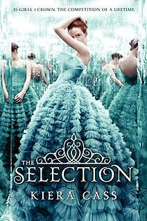 <i>The Selection</i> Young adult novel by Kiera Cass