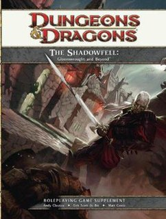 <i>The Shadowfell: Gloomwrought and Beyond</i>