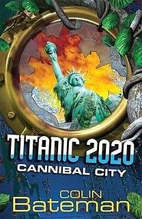 <i>Titanic 2020: Cannibal City</i>