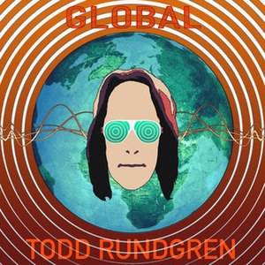 "Global (Todd Rundgren album) - Image: Todd Rundgren ""Global"" album cover"