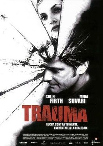 Trauma (2004 film) - Believe what you see what you believe
