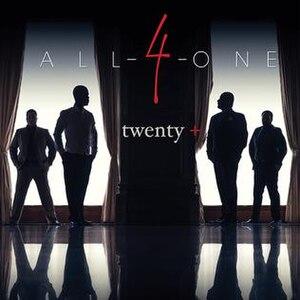 Twenty+ (All-4-One album) - Image: Twenty All 4 One Album